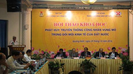 Phat huy truyen thong cong nhan vung Mo trong doi moi dat nuoc - Anh 1