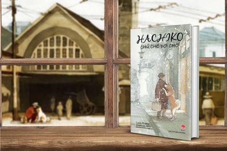 Cuon sach ve chu cho trung thanh Hachiko doi chu 10 nam duoc tac tuong tai Nhat - Anh 1