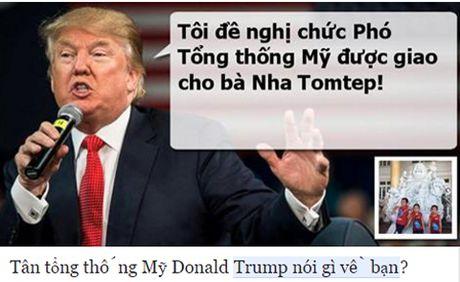 Tong thong dac cu Donald Trump 'noi gi ve ban'? - Anh 2
