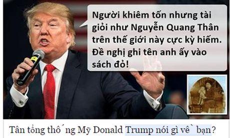 Tong thong dac cu Donald Trump 'noi gi ve ban'? - Anh 4