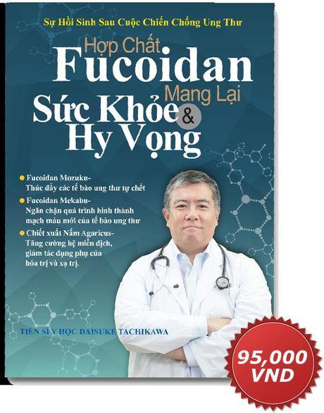 'Hop chat fucoidan mang lai suc khoe va hy vong' cho benh nhan ung thu - Anh 1