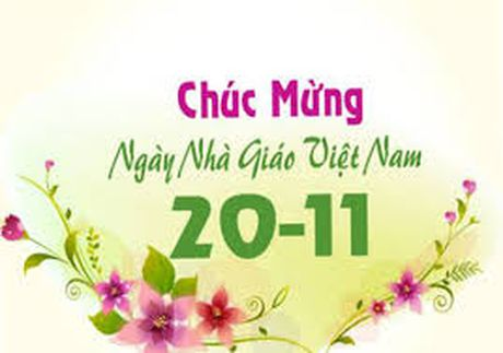 Nhieu hoat dong chao mung Ngay Nha giao Viet Nam 20-11 - Anh 1