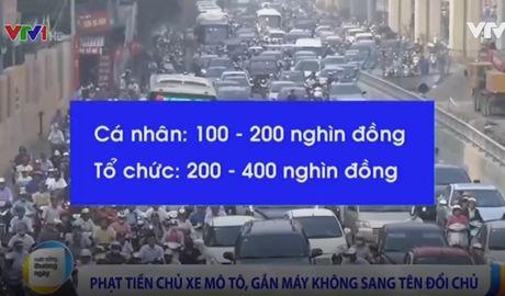 Phat tien xe may khong sang ten doi chu: Nguoi dan len tieng - Anh 1