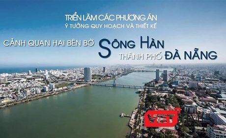 Da Nang trien lam y tuong cuoc thi quy hoach hai bo song Han - Anh 1