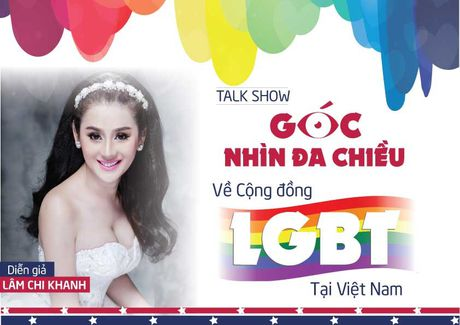 Lam Chi Khanh tham gia talkshow ve cong dong LGBT tai VN - Anh 2