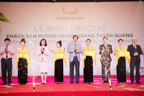 Khai truong Khach san Muong Thanh Grand Tuyen Quang - Anh 1