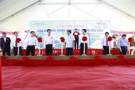 Khoi cong xay cho dau moi nong san sach Dau Giay  - Anh 1