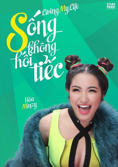 Hoa Minzy ra mat MV Song khong hoi tiec - Anh 1