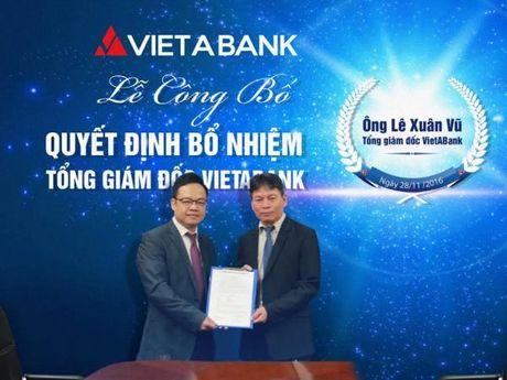 Ong Le Xuan Vu duoc bo nhiem lam Tong Giam doc VietABank - Anh 1