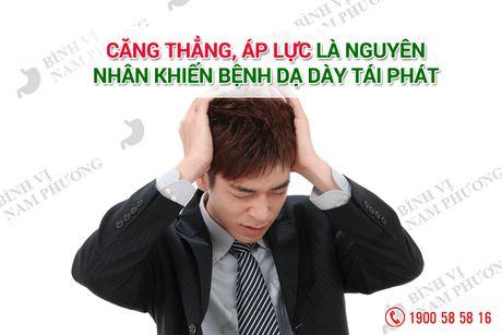 Tai sao dau da day de thanh man tinh hay tai phat ? - Anh 1