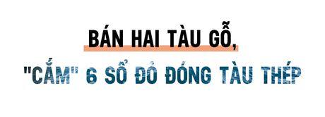 Tham canh cua 2 ong chu tien phong dong tau vo thep tien ty - Anh 2