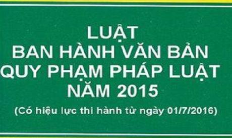 Nam 2020 moi tinh den sua doi, bo sung Luat Ban hanh van ban quy pham phap luat - Anh 1