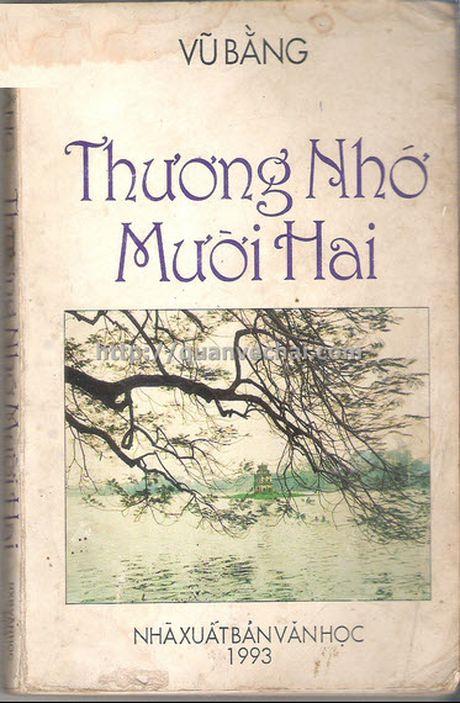 Yeu cau ra soat lai cuon 'Thuong nho muoi hai' cua Vu Bang - Anh 1
