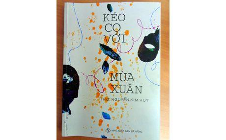 Doc 'KEO CO VOI MUA XUAN': An tuong phong cach Nguyen Kim Huy - Anh 1