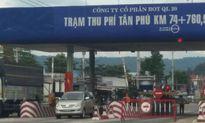Đầu tư tại Lâm Đồng, thu phí BOT tại Đồng Nai