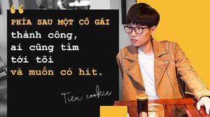 Tiên Cookie: 'Giờ bắt tôi sáng tác ballad thì chẳng khác nào buộc phải bịa chuyện'