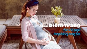 Á hậu Diễm Trang và chế độ dinh dưỡng trong thời kỳ mang thai