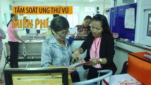 Tầm soát ung thư vú miễn phí ở Hà Nội, Huế, TP.HCM