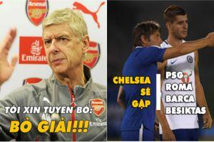 Ảnh chế bóng đá: Arsenal ngao ngán khi Europa League toàn đội mạnh