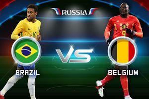 Nhận định Brazil vs Bỉ: Người hâm mộ sẽ đón 'cơn mưa' bàn thắng?