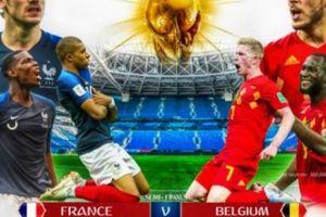 Pháp vs Bỉ, một thế giới trong một cuộc chiến