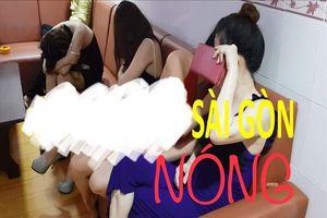 Nóng nhất Sài Gòn: Nữ tiếp viên nhà hàng 'tiếp khách' bao nhiêu tiền một lần?