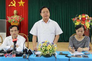Phó Chủ tịch UBND tỉnh Sơn La: 'Xử lý sai phạm điểm thi quyết liệt, không bao che'