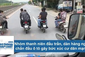Nhóm thanh niên chạy xe máy dàn hàng ngang chắn đầu ô tô gây bức xúc