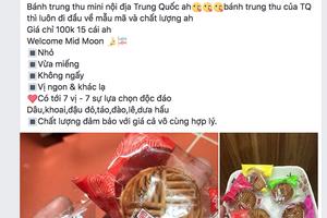 'Nhức nhối' bánh trung thu 'rẻ bèo' không nguồn gốc bán tràn lan Facebook