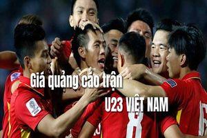 Kinh doanh hôm nay: Bất ngờ mức giá 30s quảng cáo ở trận đấu ASIAD 2018 có U23 Việt Nam
