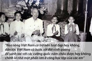 Triết lý giáo dục trong 'Thư gửi các học sinh' của Chủ tịch Hồ Chí Minh