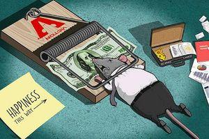 Tiền là vật ngoài thân, nhưng nhiều người vì nó mà không màng sống chết.