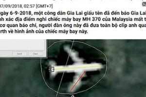 Báo Gia Lai hé lộ thông tin về người tuyên bố 'biết nơi MH370 rơi'
