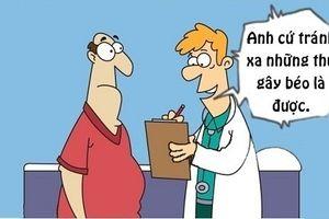 Sáng cười: Lý do người béo không thể giảm cân