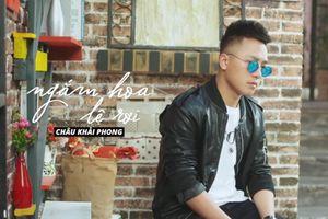 'Ngắm hoa lệ rơi' của Châu Khải Phong lọt top 100 triệu view nhanh nhất trên Youtube Việt Nam