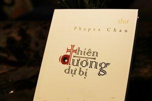 Đọc thơ Phapxa Chan: 'Ít nhất cũng khiến lòng ta bớt tủi'