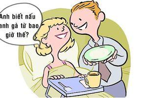 Tối cười: Khi ông chồng bất ngờ đảm đang