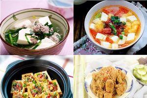 Các món ăn ngon, thanh đạm từ đậu hũ giúp cả nhà thêm ngon miệng