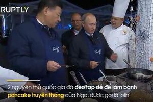 Dự Diễn đàn Kinh tế phương Đông, Tổng thống Putin, Chủ tịch Tập Cận Bình trổ tài làm bánh