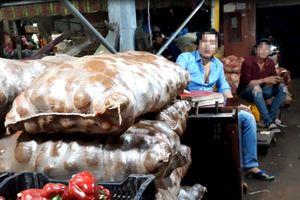 Đường đi của nông sản Trung Quốc 'đội lốt' Đà Lạt: Khoai Trung Quốc tràn ngập chợ lớn, nhỏ
