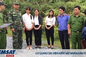 Lào Cai: Phê chuẩn lệnh bắt giam đối tượng mua bán người dưới 16 tuổi