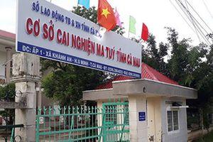 Nguyên nhân 25 học viên trốn trại cai nghiện ở Cà Mau