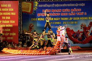 Rộn ràng Liên hoan Múa rồng, lân quận Hoàng Mai năm 2018
