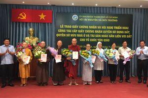TP.HCM: Trao Giấy chứng nhận quyền sử dụng đất cho các tổ chức tôn giáo