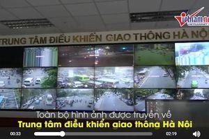 Xem công an Hà Nội 'phạt nguội' qua 500 camera giao thông