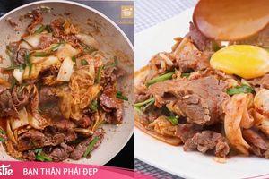Mâm cơm ngon ngất ngây với món thịt bò xào kim chi lạ miệng mà chỉ mất 20 phút thực hiện