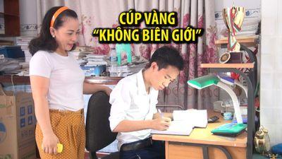 Cậu học trò Phú Yên giành cúp vàng 'Toán học không biên giới'