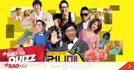 SAOSTAR QUIZZ: Ban co that su la fan ruot cua Running Man? - Anh 1